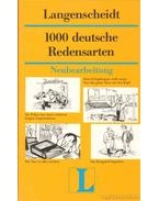 1000 deutsche Redensarten - Griesbach,Heinz, Schulz,Dora