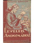 Levelek Anonymához - Puszta Sándor