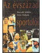 Az évszázad sportolói - Bocsák Miklós, Imre Mátyás