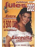 Füles évkönyv 2002. - Erős Zoltán