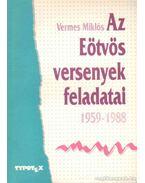 Az Eötvös Loránd fizikaversenyek feladatai (1959-1988) - Vermes Miklós