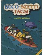 Bucó Szetti Tacsi - Marosi László