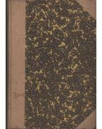 A nyilsebzette madár-Utánam- Pajtások- Számum- A lori- Ahasvér - Strindberg, Bernstein, Henri, Hartleben, Heijermans, Capus Alfréd