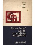 Agrárszocialista mozgalmak 1890-1907. - József Farkas
