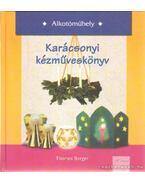 Karácsonyi kézműveskönyv - Berger, Thomas