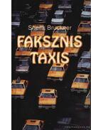 Faksznis taxis - Bruckner, Sheila