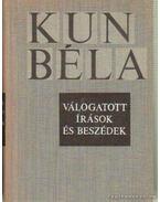 Kun Béla válogatott írások és beszédek I-II. kötet - Kun Béla