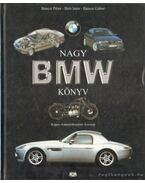 Nagy BMW könyv - Bíró Imre, Bancsi Péter, Bancsi Gábor