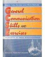 General Communication Skills and Exercises - Felkészítés az angol nyelvvizságra - Jobbágy Ilona, Katona Lucia, Kevin Shopland
