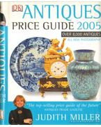 Antiques Price Guide 2005 - Judith Miller