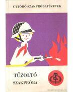 Tűzoltó szakpóba - Balogh László, Török László
