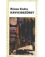 Kavicsszüret - Rózsa Endre