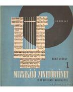 Muzsikáló zenetörténet I. - Kroó György