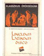 Linguam Latinam disco - Szilágyi Ilona, N. HORVÁTH MARGIT