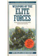 Weapons of the Elite Forces - Ridefort, Gerard, DAVID MILLER