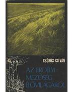 Az Erdélyi-Mezőség élővilágáról - Csűrös István