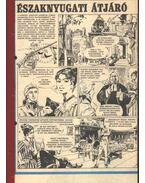 Északnyugati átjáró 1985. (18-46. szám 29. rész) - Cs. Horváth Tibor, Kenneth Roberts