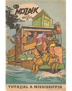 Tutajjal a Mississippin (Mozaik 1972/2) - Hegen, Hannes