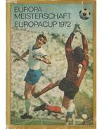 Europameisterschaft Europacup 1972 (német) - Több német szerző