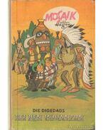 Die Digedags bei den Indianern - Hegen, Hannes