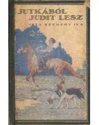 Jutkából Judit lesz - Szegedy Ila