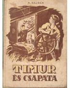 Timur és csapata - Gajdar, A.