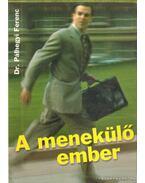 A menekülő ember - Pálhegyi Ferenc