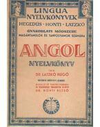 Angol nyelvkönyv - Dr. Latzkó Hugó