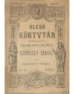 Kupeczky János - Zsilinszky Mihály