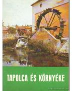 Tapolca és környéke - Lipták Gábor