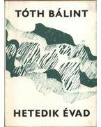 Hetedik évad - Tóth Bálint