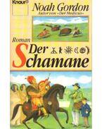Der Schamane - Noah Gordon