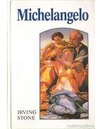 Michelangelo I-II. kötet - Stone, Irving