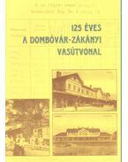 125 éves a Dombóvár-Zákányi vasárvonal - Nagy Jenő, Majdán János