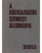 A közigazgatás személyi állománya - Fonyó Gyula, dr.