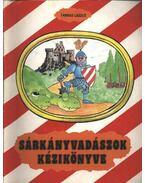 Sárkányvadászok kézikönyve - Farkas László