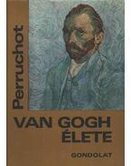 Vincent Van Gogh élete - Henri Perruchot