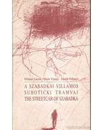 A szabadkai villamos - Villányi László