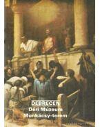Debrecen - Déri Múzeum Munkácsy-terem - Rappai Zsuzsa