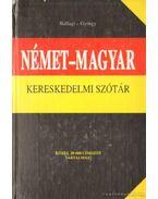 Német-magyar kereskedelmi szótár (1987) - György Aladár, Ballagi Mór