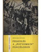 Felkelés a ''Potyomkin'' páncéloson - Hough Richard