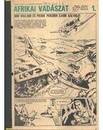 Afrikai vadászat 1. ( Füles1968. 52-70 szám 1-4 rész) - Németh Jenő, Cs. Horváth Tibor