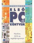 Első PC-s könyvem - Nagy Tibor