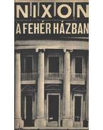 Nixon a fehérházban - Avar János