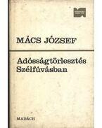 Adósságtörlesztés; Szélfúvásban - Mács József
