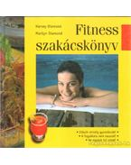 Fitness szakácskönyv - Diamond, Harvey, Marilyn Diamond