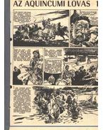 Az aquincumi lovas 1. 1972. (21-36 szám 16. rész) - Fehér Tibor, Cs. Horváth Tibor