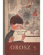 Orosz 7. - Orosz nyelvkönyv az általános iskolák 7. osztálya számára - Dr. Horváth Miklós, Cser Márta