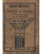 Tréfál a Vajda - Molnár Jenő