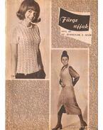 Fürge ujjak 1971. XV. évfolyam (hiányos) - Villányi Emilné (szerk.)